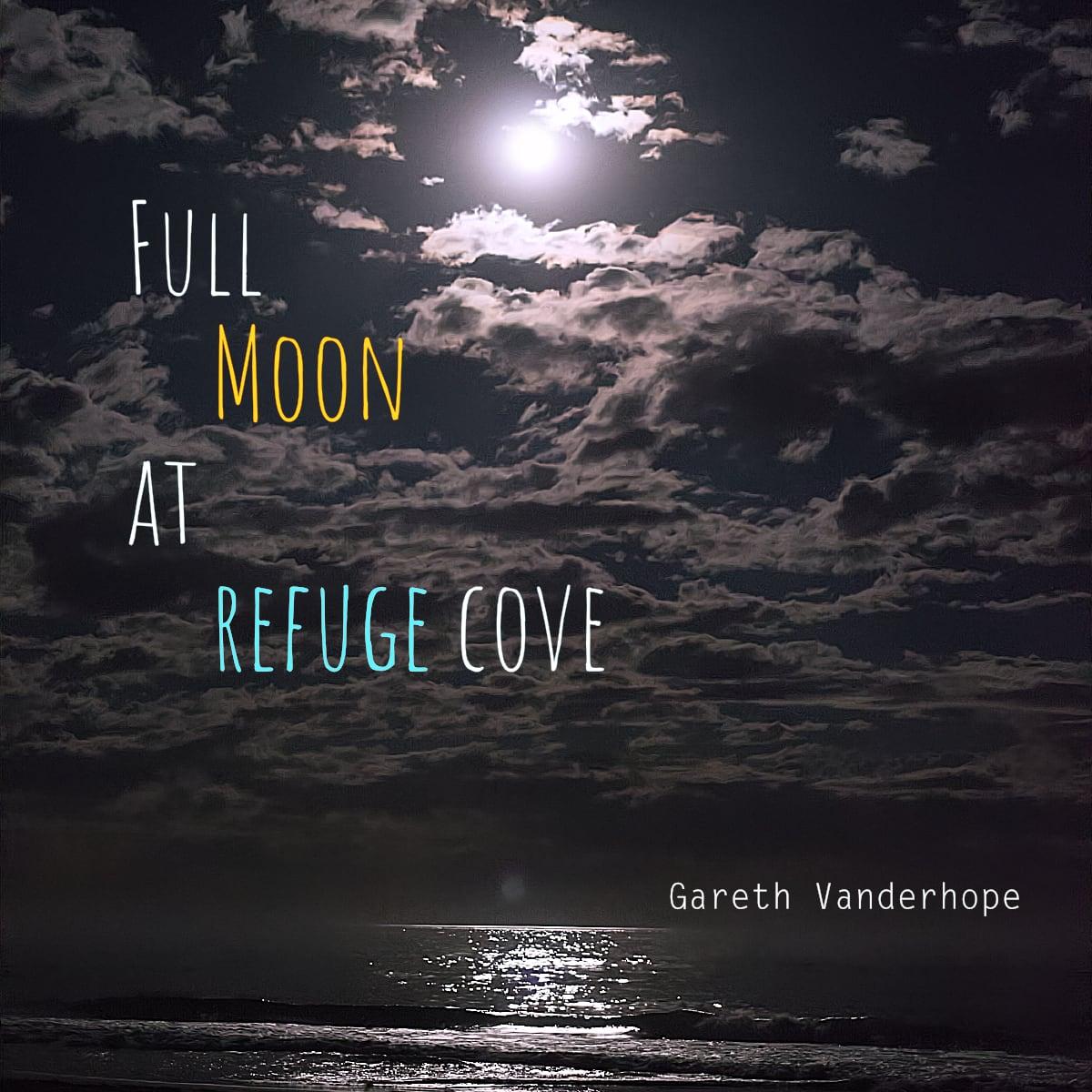 Full Moon at Refuge Cove